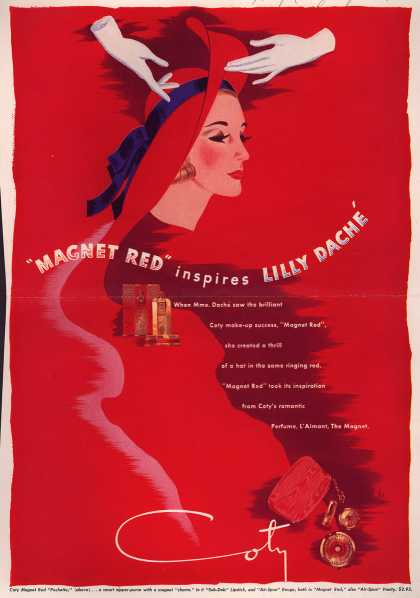 "Coty's Magnet Red accessories – ""Magnet Red"" inspires Lilly Dache (1940)"