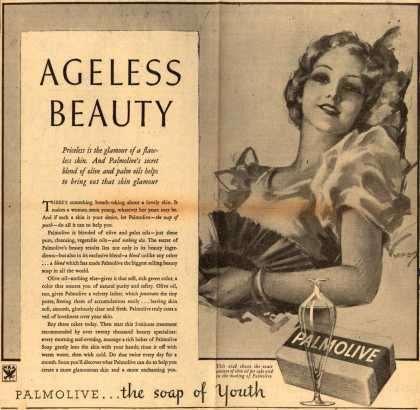 Palmolive Company's Palmolive Soap – Ageless Beauty. Priceless is the glamour of a flawless skin. And Palmolive's secret blend of olive and palm oils helps to bring out that skin glamou (1933)
