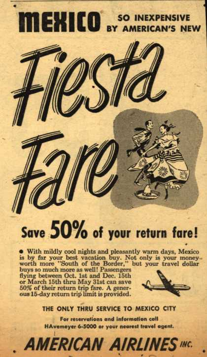 American Airline's Fiesta Fare – Mexico: So Inexpensive By American's New Fiesta Fare (1950)