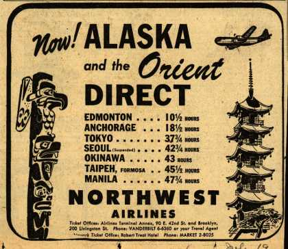 Northwest Airline's Alaska and the Orient – Now! ALASKA and the ORIENT DIRECT (1950)