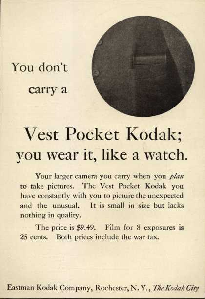 Kodak – You don't carry a Vest Pocket Kodak; you wear it, like a watch (1920)