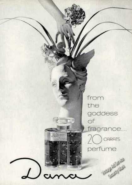 From the Goddess of Fragrance 20 Carats By Dana (1965)