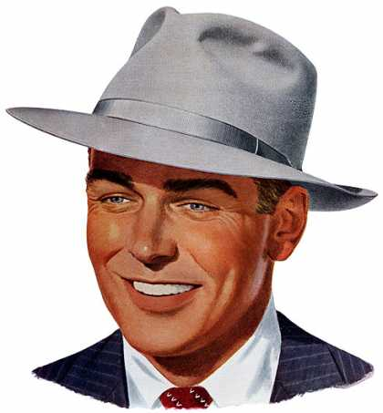 Ask for the Stetson Playboy – $10 John B. 			Stetson Co. (1950)