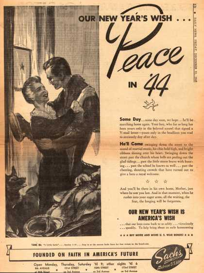 Sach's War Bonds – Our New Year's Wish... Peace in '44 (1943)