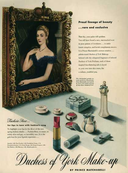 Prince Matchabelli's Duchess of York Make-ups – Proud lineage of beauty...rare and exclusive Duchess of York Make-up (1945)