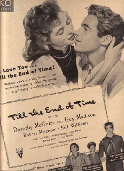 Till the End of Time (Dorothy McGuire, Guy Madison, Robert Mitchum and Bill Williams) (1946)