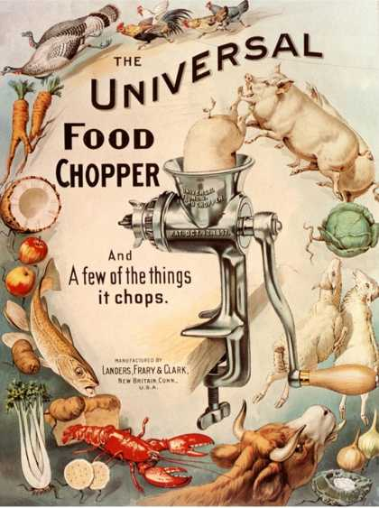 Food Choppers Mincers the Universal Cooking Appliances Gadgets, USA (1890)
