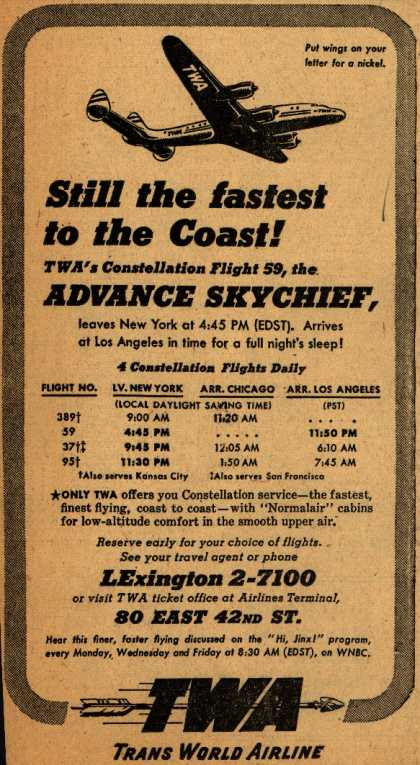 Trans World Airline's Advance Skychief – Still the fastest to the Coast (1947)