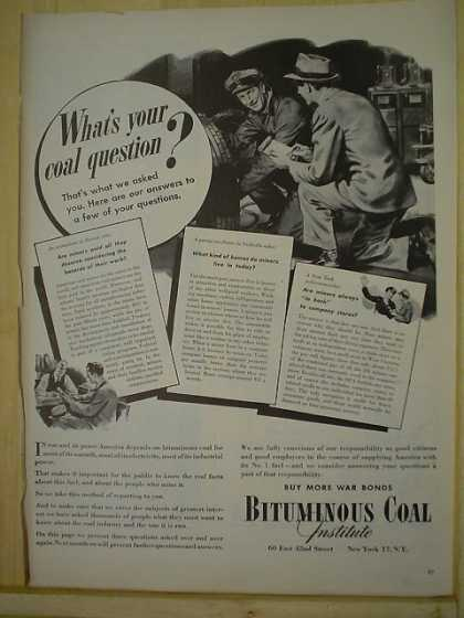 Bituminous Coal Institure Whats your question? (1944)