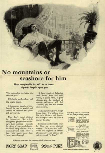 Procter & Gamble Co.'s Ivory Soap – No mountains or seashore for him (1922)