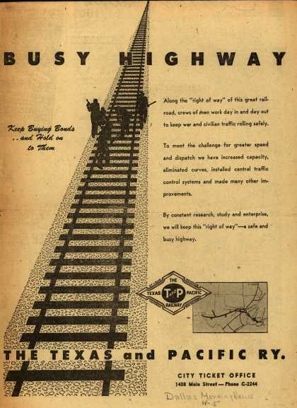 Texas and Pacific Railway – Busy Highway (1945)