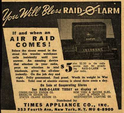 Times Appliance Company's Raid-O-Larm – You Will Bless Raid-O-Larm If and When an Air Raid Comes (1942)