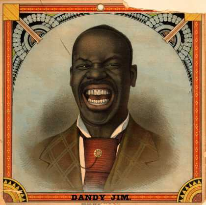 Lorillard's Dandy Jim – Dandy Jim