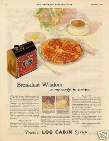 "Log Cabin Syrup Color Ad ""Breakfast Wisdom... (1926)"