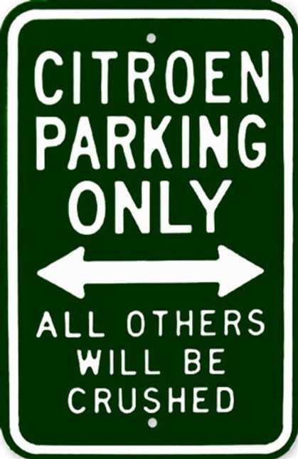 Citroen Parking Only