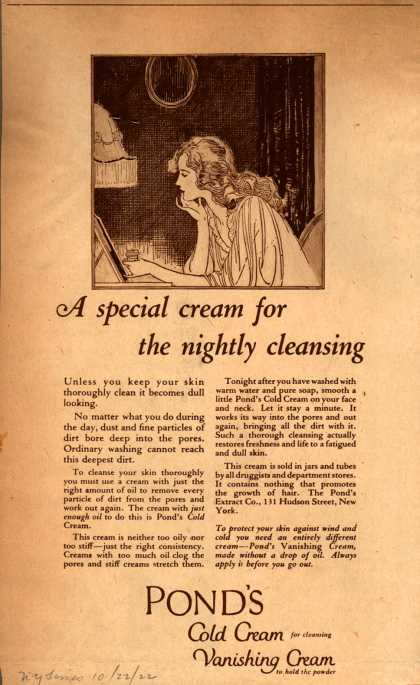 Pond's Extract Co.'s Pond's Cold Cream and Vanishing Cream – A special cream for the nightly cleansing (1922)