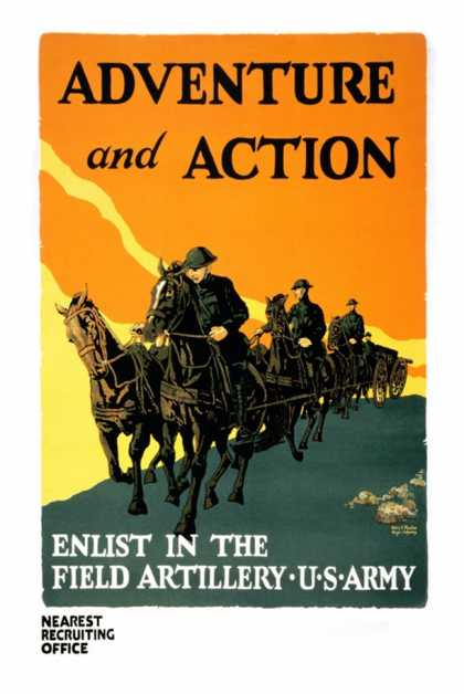 Adventure and Action, Enlist in the Field Artillery