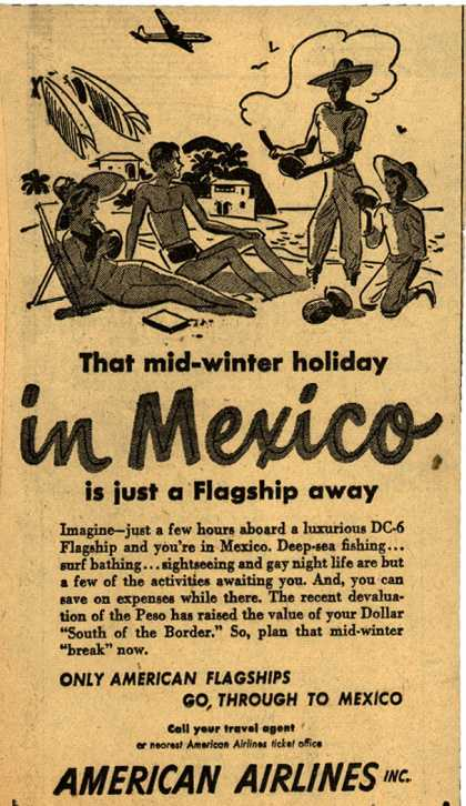 American Airline's DC-6 Flagship to Mexico – That mid-winter holiday in Mexico (1949)