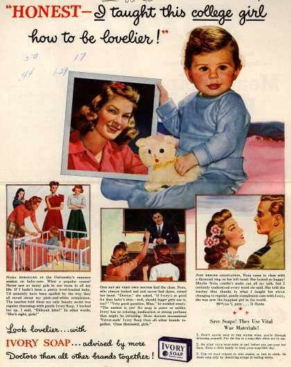 "Procter & Gamble Co.'s Ivory Soap – ""Honest – I taught this college girl how to be lovelier!"" (1943)"