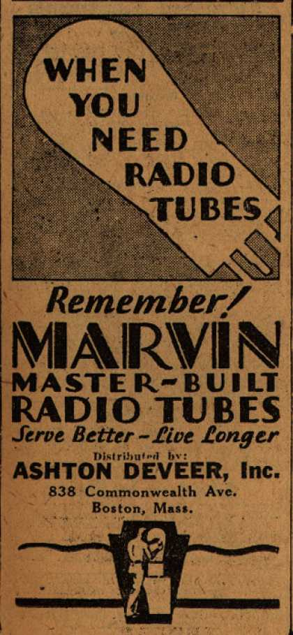 Marvin Master-Built Radio Tube's Radio Tubes – When You Need Radio Tubes (1929)