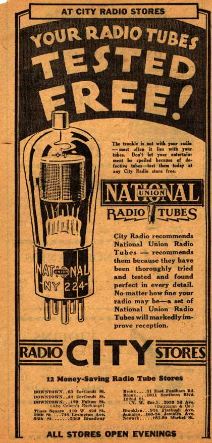 National Union Radio Tube's Radio Tubes – Your Radio Tubes Tested Free (1930)