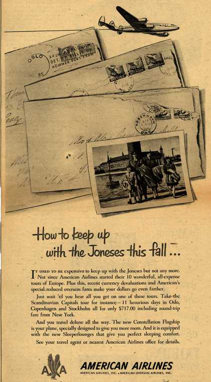 American Airline's 10 all-expense tours of Europe – How to keep up with the Joneses this fall... (1949)