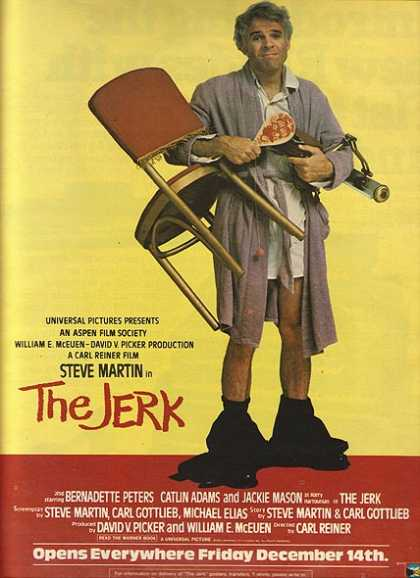 The Jerk (Steve Martin&#8217;s) (1979)
