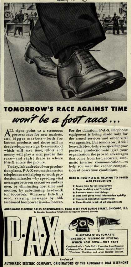 Automatic Electric Sales Corporation's P-A-X automatic interior telephones – Tomorrow's Race Against Time won't be a foot race... (1943)