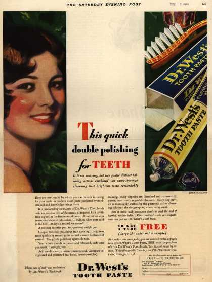 Western Company's Dr. West's Tooth Paste – This quick double polishing for Teeth (1929)