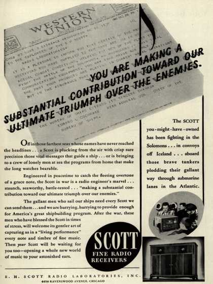 E. H. Scott Radio Laboratorie's Radio – You Are Making a Substantial Contribution Toward Our Ultimate Triumph Over the Enemies. (1943)