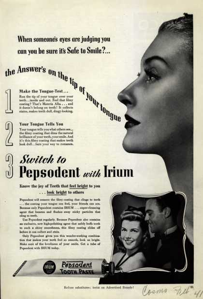 Pepsodent Company's tooth paste – When someone's eyes are judging you can you be sure it's Safe to Smile? (1941)