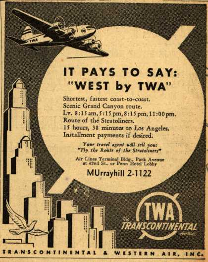 "Transcontinental & Western Air's Western US – It Pays To Say: ""West by TWA"" (1941)"