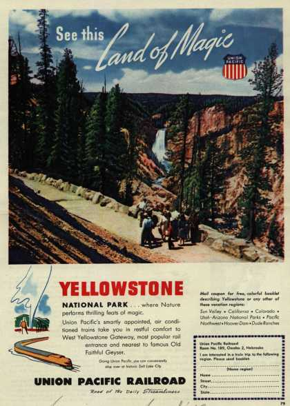 Union Pacific Railroad's Yellowstone National Park – See this Land of Magic Yellowstone National Park (1948)
