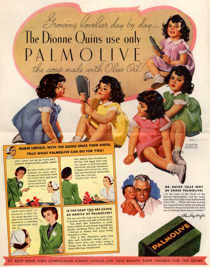 Palmolive Company's Palmolive Soap – Growing lovelier day by day... The Dionne Quins use only Palmolive the soap made with Olive Oil (1937)
