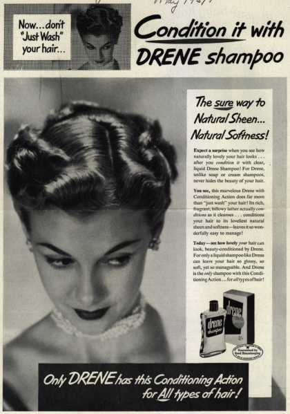 Procter & Gamble Co.'s Drene Shampoo – Condition it with Drene shampoo. The sure way to Natural Sheen... Natural Softness (1951)