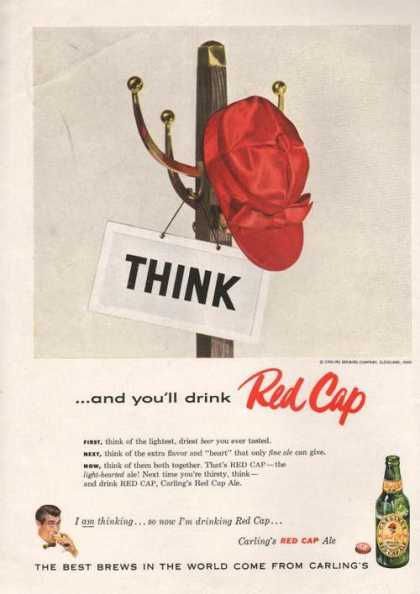 Think and You'll Drink Red Cap Ale Print A (1955)