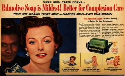 Colgate-Palmolive-Peet Company's Palmolive Soap – 9500 Skin Tests Prove... Palmolive Soap is Mildest! Better for Complexion Care Than Any Leading Toilet Soap...Floating Soap...Even Cold Cream (1954)
