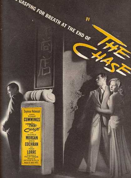 The Chase (Robert Cummings, Michelle Morgan, Steve Cochran and Peter Lorre) (1947)