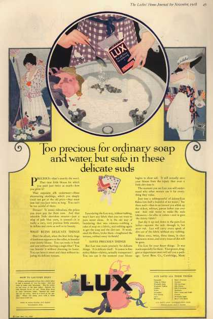 Lever Bros.'s Lux (laundry flakes) – Too precious for ordinary soap and water, but safe in these delicate suds (1918)
