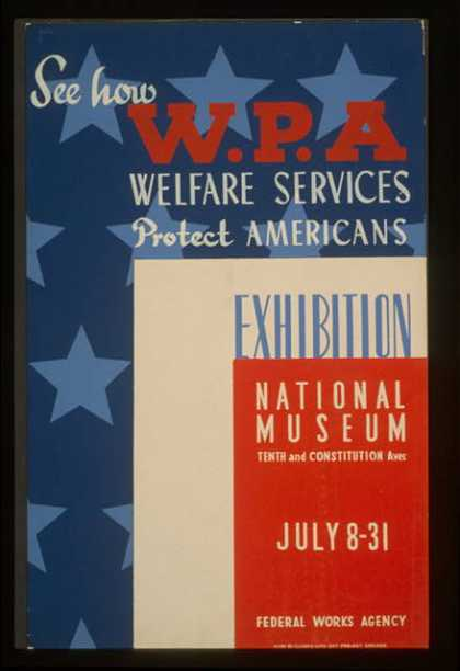 See how WPA welfare services protect Americans – Exhibition National Museum / galic. (1936)