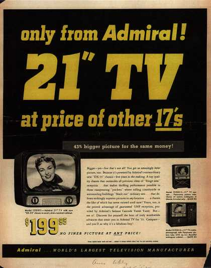 "Admiral Corporation's 21"" Televisions – Only from Admiral! 21"" TV at price of other17's (1952)"