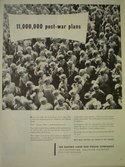 160 Light and Power Companies. 110,000 post war plans (1944)