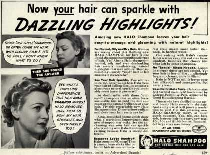 Colgate-Palmolive-Peet Company's Halo Shampoo – Now your hair can sparkle with Dazzling Highlights (1939)