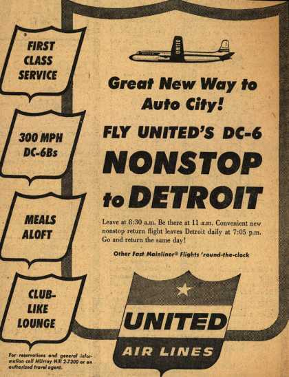 United Air Line's Detroit – Great New Way To Auto City! Fly United's DC-6 Nonstop to Detroit (1954)