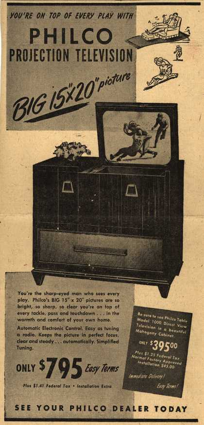 "Philco – You're On Top of Every Play With Philco Projection Television... Big 15"" x 20"" picture (1947)"