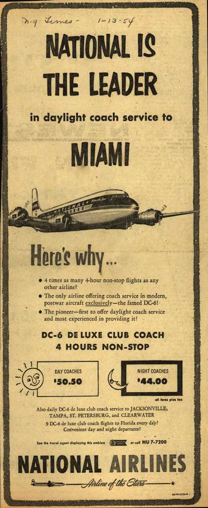 National Airline's Miami – NATIONAL IS THE LEADER in daylight coach service to MIAMI Here's why... (1954)