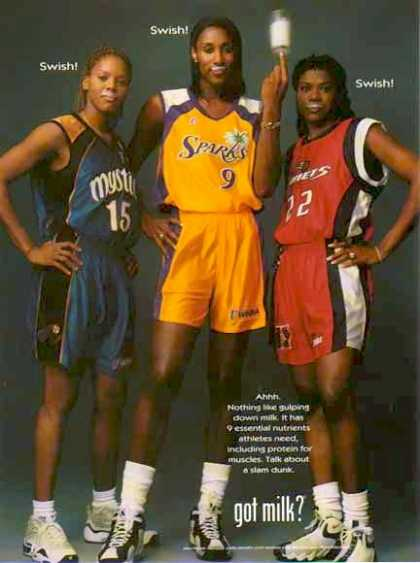 Nikki McCray, Lias Leslie &amp; Sheryl Swoopes &#8211; GOT MILK? (1999)