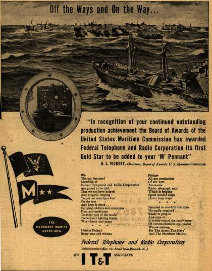 "Federal Telephone and Radio Corp (An IT&T Associate)'s Maritime ""M"" gold star – Off the Ways and On the Way (1943)"