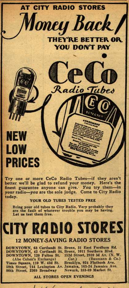 CeCo Manufacturing Company's Radio Tubes – At City Radio Stores Money Back! They're better or you don't pay (1930)