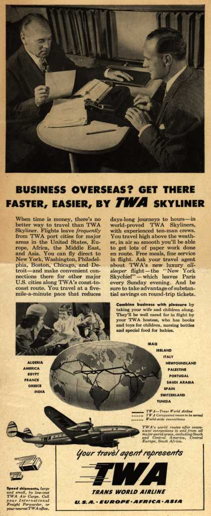 Trans World Airline's Business Travel – Business Overseas? Get There Faster, Easier By TWA Skyliner (1948)
